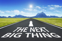 road to horizon with text the next big thing