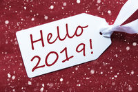 One Label On Red Background, Snowflakes, Text Hello 2019