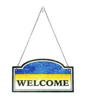 Ukraine welcomes you! Old metal sign isolated