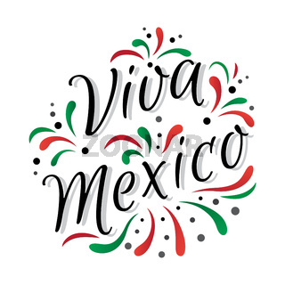 Lettering Viva Mexico traditional mexican holiday phrase