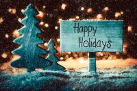 Sign, Tree, Snow, Calligraphy Happy Holidays, Snowflakes