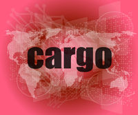 cargo word on touch screen, modern virtual technology background