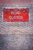 Road closed red sign on street