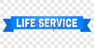 Blue Stripe with LIFE SERVICE Caption