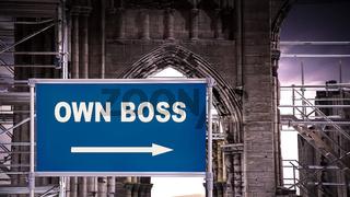 Street Sign Own Boss