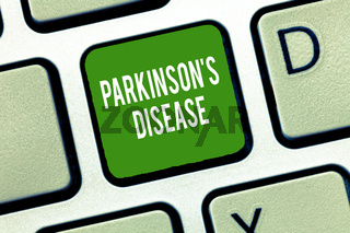 Text sign showing Parkinson s is Disease. Conceptual photo nervous system disorder that affects movement