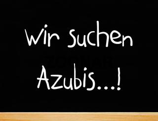 Wir suchen Azubis...!