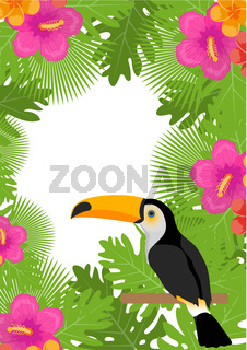 Tropical frame with flowers, plants and bird toucan. Summer floral template for your design. Exotic background. Vector illustration.
