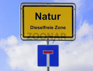 Dieselfreie Zone in der Natur auf Ortsschild