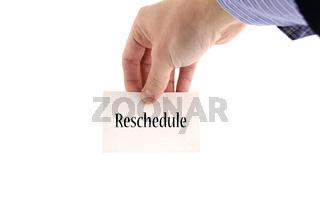Reschedule text concept