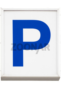 Invertiertes Parkplatzschild als Leuchtkasten