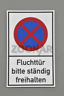 Hinweisschild, Fluchttür bitte ständig freihalten, Mediapark, Köln, Nordrhein-Westfalen, Deutschland, Europa
