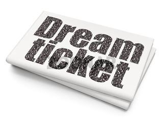 Finance concept: Dream Ticket on Blank Newspaper background