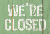Wooden retro sign - We are closed