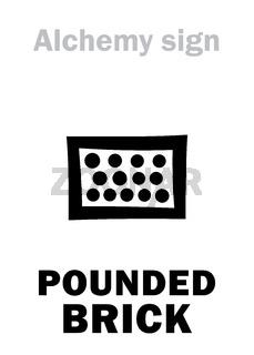 Alchemy: Pounded BRICK (Later cibratus)