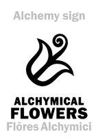 Alchemy: Alchymical FLOWERS (Flōres Alchymici)