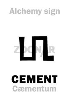 Alchemy: CEMENT (Cæmentum)