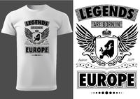 T-shirt with Lettering Legends are Born in Europe