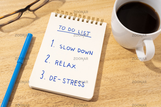 De-stress relax concept. To do list on notepad on desk