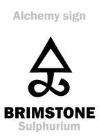 Alchemy: BRIMSTONE (Sulfur / Sulphurium)