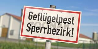 Schild: Geflügelpest Sperrbezirk