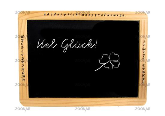 Schiefertafel, Freisteller, Text: viel Glueck