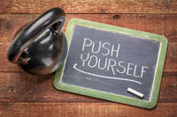 push yourself - fitness concept