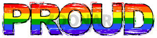Word PROUD with rainbow flag (symbol of LBGT) under it, distressed grunge look.