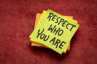 respect who you are - reminder note