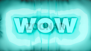 3D Illustration of the word WOW