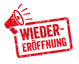 Red stamp with megaphone  - Reopening in german - Wiedereröffnung