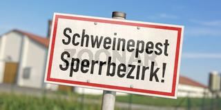 Schild: Schweinepest Sperrbezirk