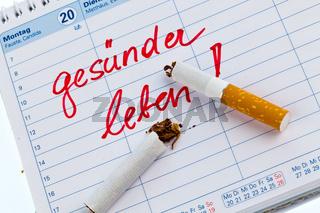 Rauchen aufhören. Guter Vorsatz im Kalender