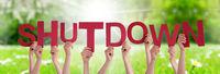 People Hands Holding Word Shutdown, Grass Meadow