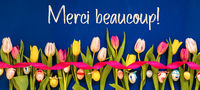 Banner With Colorful Tulip, Merci Beaucoup Means Thank You, Easter Egg