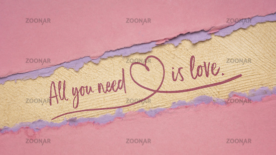All you need is love - handwriting on a handmade paper