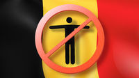 Warning sign with crossed out man on a background Belgian flag.
