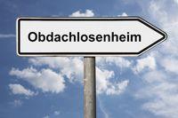 Wegweiser Obdachlosenheim | signpost Obdachlosenheim (Homeless shelter)