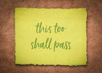 this too shall pass - inspirational handwriting