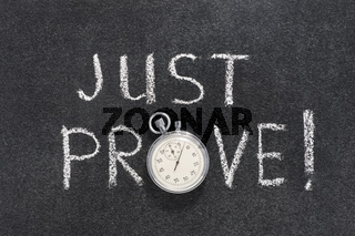 just prove watch