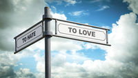 Street Sign TO LOVE versus TO HATE