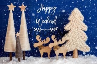 Christmas Tree, Moose, Snow, Text Happy Weekend, Snowflakes