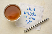 find insight as you age inspirational note