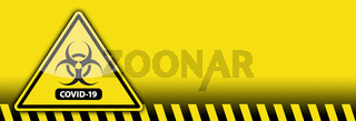 Yellow Coronavirus COVID-19 Bio-hazard Warning Sign Banner