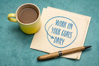 work on your goals daily reminder