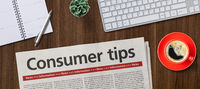 Newspaper on a desk -  Consumer tips