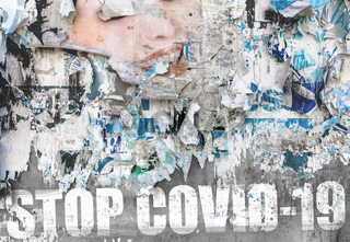 Message 'Stop Coronavirus' on old torn posters