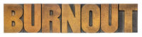burnout - isolated word in wood type