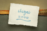 ikigai  - a reason for being, Japanese philosophy and life style