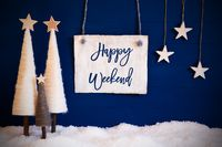 Christmas Tree, Blue Background, Snow, Text Happy Weekend
